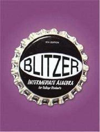 $40 Blitzer Intermediate Algebra 5th Edition