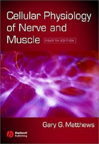 $40 Cellular Physiology of Nerve and Muscle
