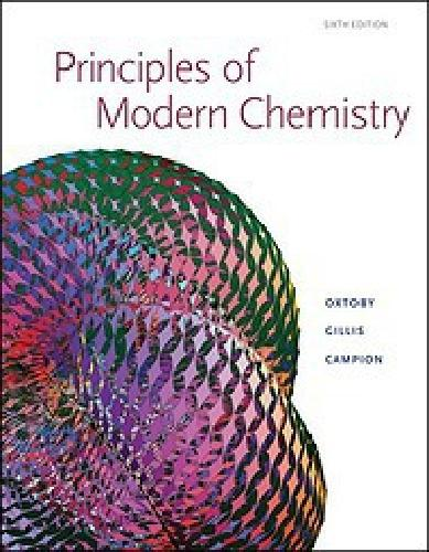 $40 Principles of Modern Chemistry Oxtoby 6th