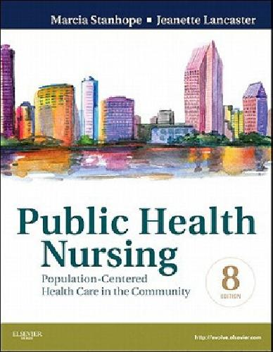 $60 Public Health Nursing 8th Edition Stanhope & Lancaster