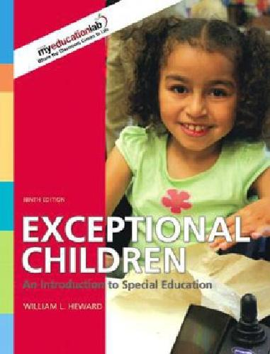 $85 Exceptional Children: An Introduction to Special Education by William
