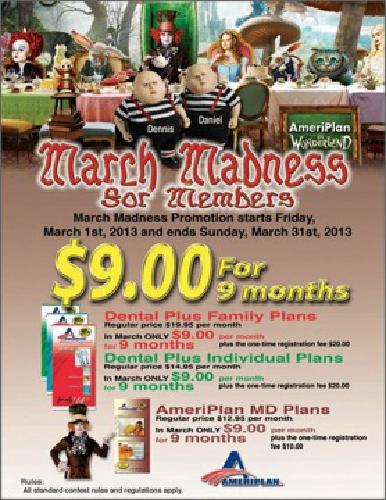 $9 MARCH MADNESS-AFFORDABLE DENTAL-$9.00 for 9-MONTHS