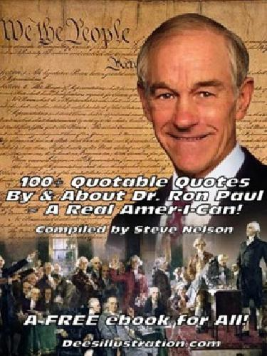 Free 100+ Quotable Quotes By & About Dr. Ron Paul