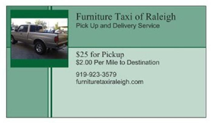 ****FURNITURE TAXI **** Pick up and Delivery Service