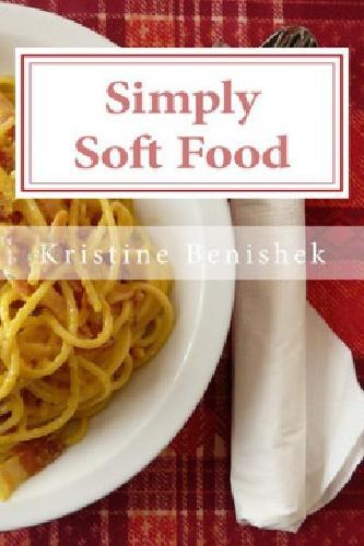 Simply Soft Food cookbook